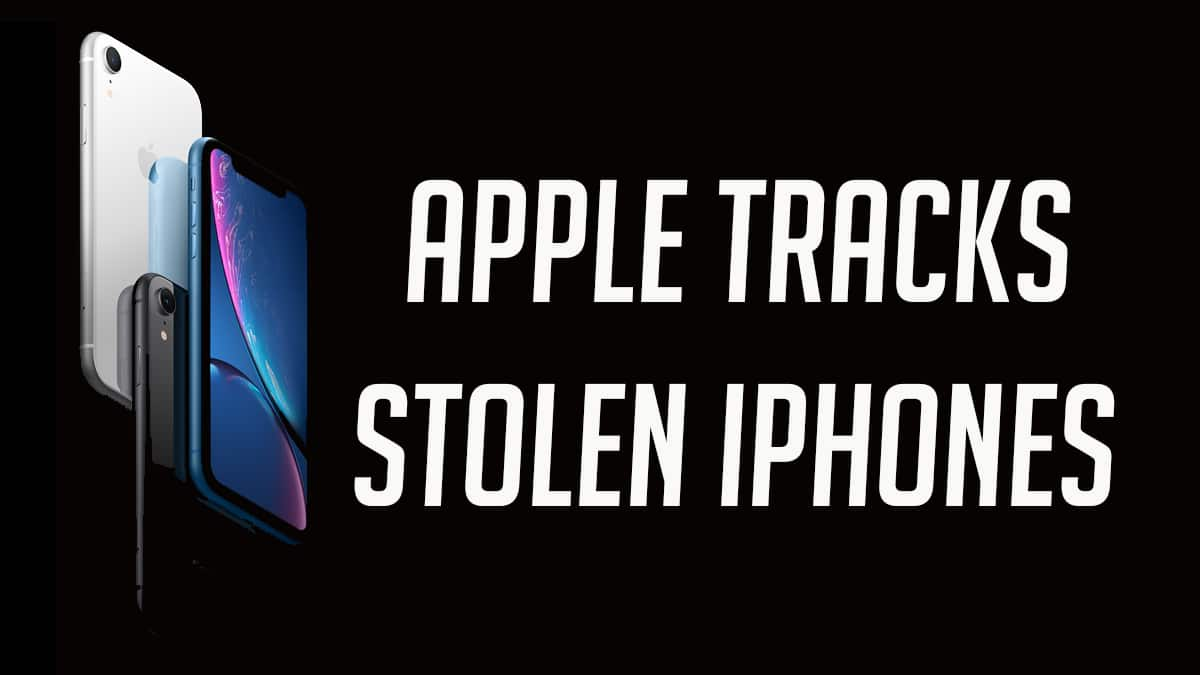 Apple tracks Stolen iPhones
