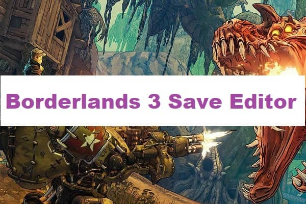 Borderlands 3 Save Editor