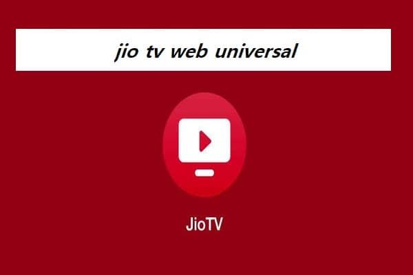 jio tv web universal